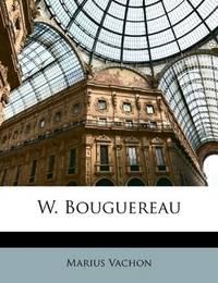 W. Bouguereau