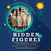 Hidden Figures: Young Readers' Edition by Shetterly, Margot Lee - 2016