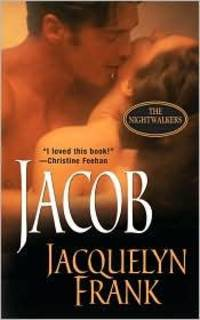 Jacob (The Nightwalkers, Book 1) Frank, Jacquelyn