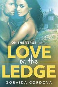 Love on the Ledge On The Verge Book Two