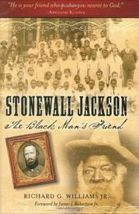 Stonewall Jackson: The Black Man's Friend