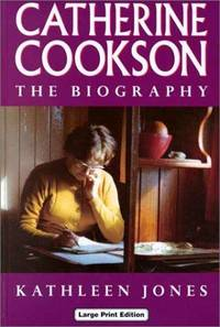 Catherine Cookson: The Biography