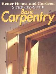 Step-By-Step Basic Carpentry
