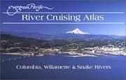 Evergreen Pacific River Cruising Atlas: Columbia, Willamette & Snake Rivers