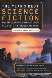 THE YEAR'S BEST SCIENCE FICTION EIGHTEENTH ANNUAL COLLECTION
