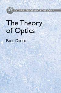 The Theory of Optics (Dover Books on Physics)
