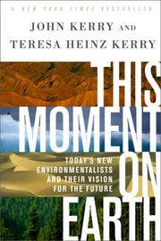 THIS MOMENT ON EARTH: Todays New Enviromentalists & Their Vision For The Future (q)