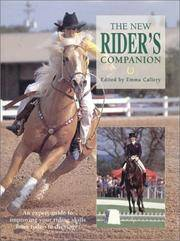 The New Rider's Companion by  editor Emma Callery - Hardcover - 2000 - from The Published Page and Biblio.com
