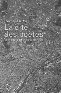 La cité des poètes: Interkulturalität und urbaner Raum