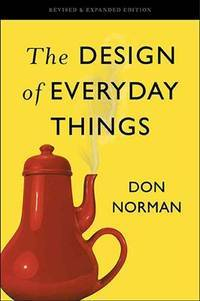 The Design of Everyday Things: Revised and Expanded Edition by  Don Norman - Paperback - from Sahafeyn Bookstore (SKU: 9780465050659)