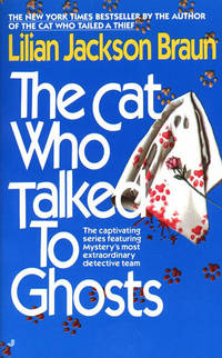 Cat Who Talked to Ghosts (The Cat Who...), The