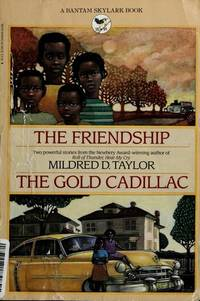 Friendship and The Gold Cadillac