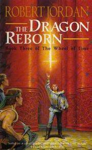 THE DRAGON REBORN(BOOK THREE OF THE WHEEL OF TIME by ROBERT JORDAN - Paperback - REPRINT - 2003 - from TARPAULIN BOOKS AND COMICS (SKU: 003717)