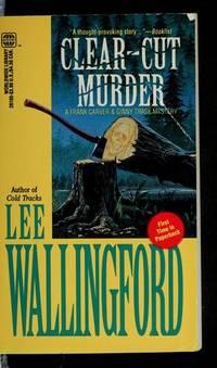 Clear Cut Murder [Paperback]  by Wallingford