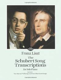 """The Schubert Song Transcriptions for Solo Piano/Series I: """"Ave Maria,""""..."""
