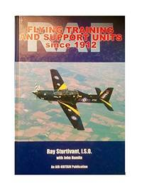 RAF Flying Training and Support Units Since 1915