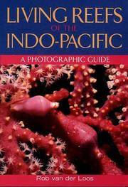 Living Reefs of the Indo-Pacific - A Photographic Guide
