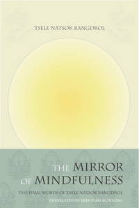 MIRROR OF MINDFULNESS: The Cycle Of The Four Bardos