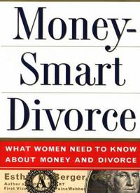 MONEYSMART DIVORCE What Women Need to Know about Money and Divorce