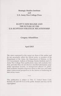 Egypt's New Regime and the Future of the U.s.-egyptian Strategic Relationship