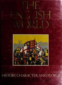 The English World:  History, Character, and People by Edited by Robert Blake - First American Edition - 1982 - from Eric James (SKU: 042093)