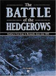 Battle of the Hedgerows  Bradley's First Army in Normandy, June-July 1944