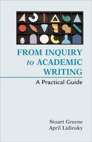 From Inquiry to Academic Writing: A Text and Reader, 2016 MLA Update Edition Stuart Greene