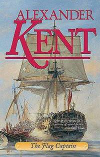 The Flag Captain (The Bolitho Novels) (Volume 11) by Alexander Kent - Paperback - 1999-02-04 - from Books Express and Biblio.com