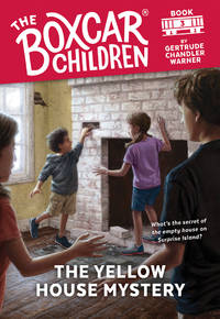 The Yellow House Mystery (The Boxcar Children, No. 3) (The Boxcar Children Mysteries)
