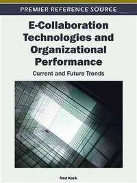 E COLLABORATION TECHNOLOGIES AND ORGANIZATIONAL PERFORMANCE