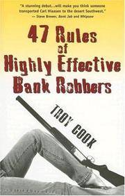 *Signed* 47 Rules of Highly Effective Bank Robbers (1st)