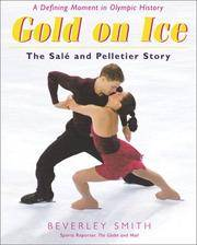Gold on Ice  The Sale and Pelletier Story by  Beverley Smith - Paperback - 2002 - from BookNest and Biblio.co.uk
