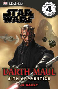 DK Readers L4: Star Wars: Darth Maul, Sith Apprentice by  Catherine  Jo; Saunders - Paperback - 2012-01-16 - from TangledWebMysteries (SKU: 81063)