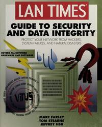 LAN Times Guide to Security and Data Integrity