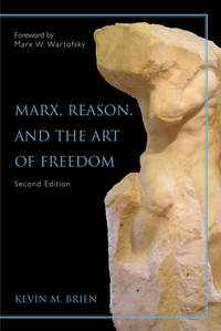 Marx, Reason, And the Art of Freedom by Kevin M. Brien - Paperback - from Discover Books (SKU: 3191726352)