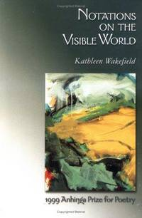 Notations on the Visible World