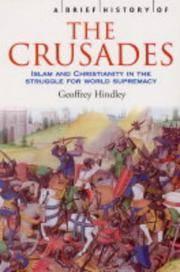 A Brief History Of the Crusades