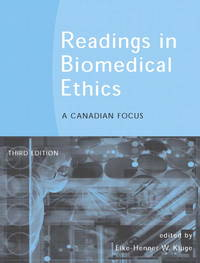 Readings in Biomedical Ethics: A Canadian Focus (3rd Edition)