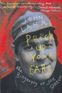 Prick Up Your Ears: The Biography of Joe Orton.