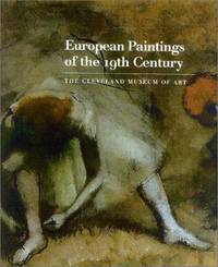 European Paintings of the 16th, 17th, and 18th Centuries The Cleveland Museum of Art Catalogue of Paintings Part Three