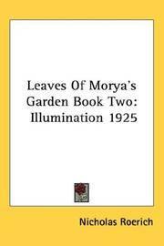 Leaves Of Morya's Garden Book Two: Illumination 1925