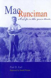 Mac Runciman: A Life in the Grain Trade by  Paul D Earl - from Russell Books Ltd (SKU: P255311)