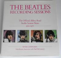 image of The Beatles Recording Sessions: The Official Abbey Road Studio Session Notes 1962-1970