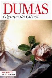 Olympe de Clèves by Alexandre Dumas - Paperback - GALLIMARD - 2000-01-01 - from Ergodebooks and Biblio.com