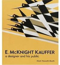 E. McKnight Kauffer: A Designer and His Public by  Graham Twemlow (Contributor) Mark Haworth-Booth - Paperback - from Powell's Bookstores Chicago and Biblio.co.uk