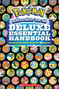 Pokémon Deluxe Essential Handbook: The Need-to-Know Stats and Facts on Over 700...