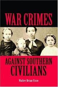 War Crimes Against Southern Civilians [SIGNED]