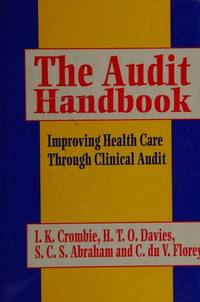 The Audit Handbook: Improving Health Care Through Clinical Audit