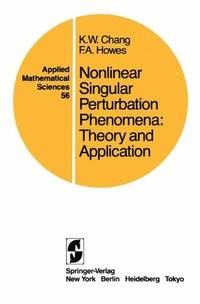 Nonlinear Singular Perturbation Phenomena: Theory and Applications (Applied Mathematical...