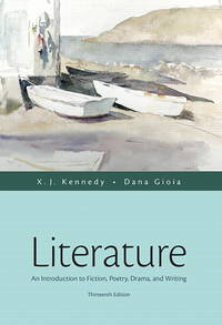 image of Literature: An Introduction to Fiction, Poetry, Drama, and Writing (13th Edition)